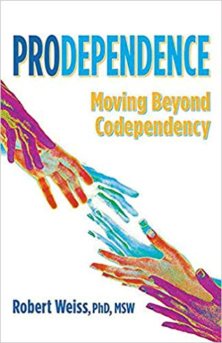 Prodependence: Moving Beyond Codependency Book Cover